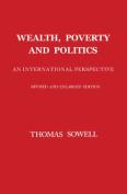 Wealth, Poverty and Politics