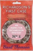 Richardson's First Case