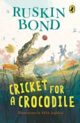 Cricket for a Crocodile