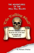 Adventures of the Mill Hill Billies and the Talking Skull
