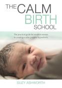 The Calm Birth School