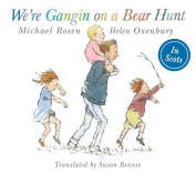 We're Gangin on a Bear Hunt [SCO]
