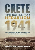 The Battle for Heraklion. Crete 1941