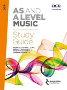 OCR AS and A Level Music Study Guide