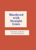 Murdered with Straight Lines