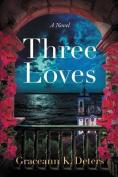Three Loves