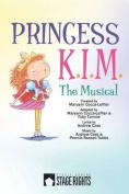 Princess K.I.M. the Musical