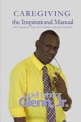 Caregiving -The Inspirational Manual