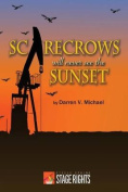 Scarecrows Will Never See the Sunset