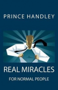 Real Miracles for Normal People