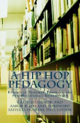 A Hip Hop Pedagogy