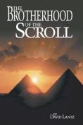 The Brotherhood of the Scroll
