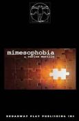 Mimesophobia