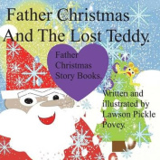 Father Christmas and the Lost Teddy
