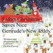 Father Christmas Saves Nice Gertrudes New Teddy