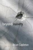 Beyond Naivety
