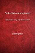 Circles, Myth and Imagination