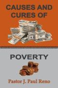 Causes and Cures of Poverty