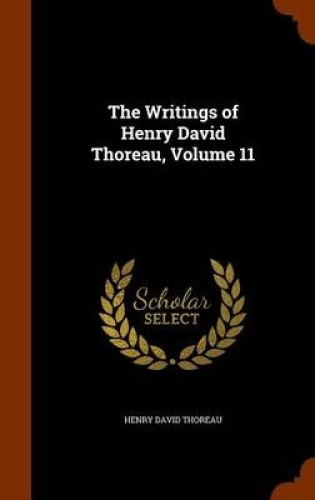 The-Writings-of-Henry-David-Thoreau-Volume-11-by-Henry-David-Thoreau