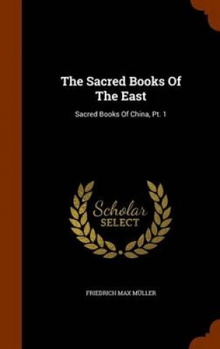 The-Sacred-Books-of-the-East-Sacred-Books-of-China-PT-1-by-Friedrich-Max-Mull