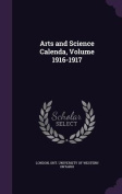 Arts and Science Calenda, Volume 1916-1917