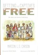 Setting the Captives Free