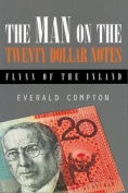 The Man on the Twenty Dollar Notes