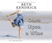Once Upon a Wine  [Audio]
