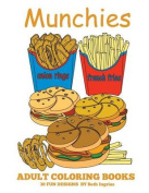 Adult Coloring Books: Munchies