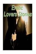 Erotic Lovers Stories