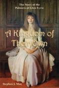 A Kingdom of Their Own