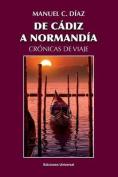 de Cadiz a Normandia / Cronicas de Viaje [Spanish]