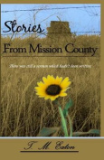Stories from Mission County