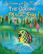 The Cousins and the Magic Fish / Los Primos y El Pez Magico Bilingual Spanish- English