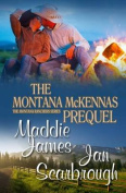 The Montana McKennas Prequel