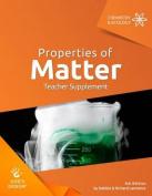 Properties of Matter Teacher Supplement