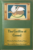 The Griffin of Greed