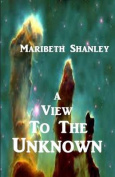 A View to the Unknown