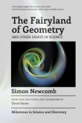 The Fairyland of Geometry and Other Essays in Science
