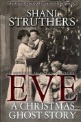 Eve - A Christmas Ghost Story