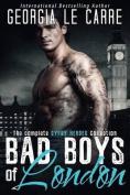 Bad Boys of London