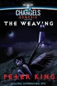 Genesis: The Weaving