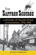 The Saffron Scourge