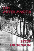 The Water Master