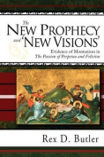 The New Prophecy and 'New Visions'