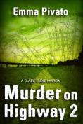 Murder on Highway 2