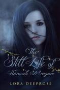 The Still Life of Hannah Morgan