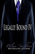 Legally Bound 4
