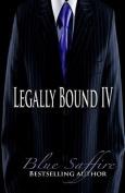 Legally Bound 4