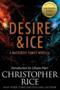 Desire & Ice  : A MacKenzie Family Novella